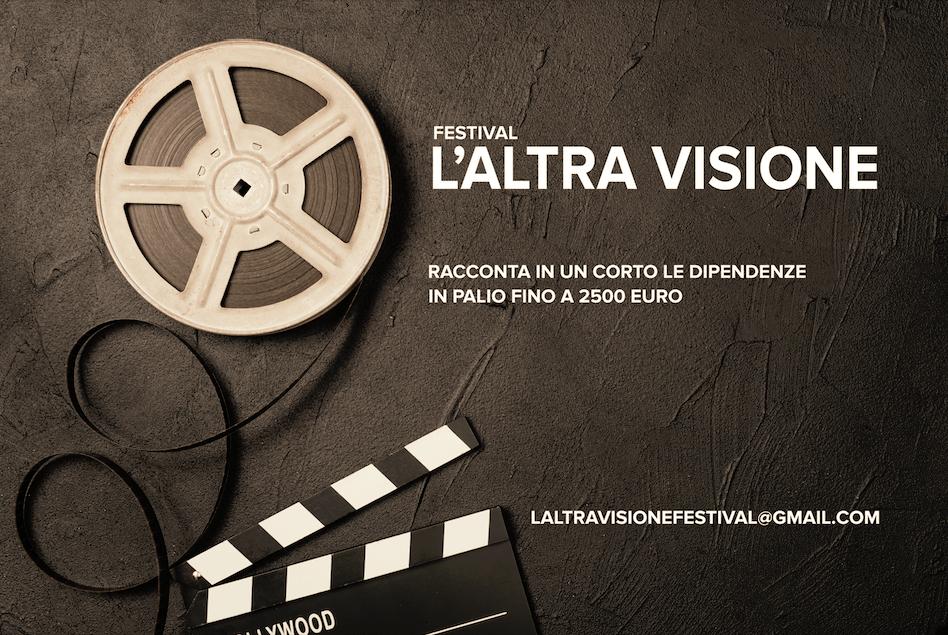 Festival L'Altra Visione i videomaker raccontano le dipendenze